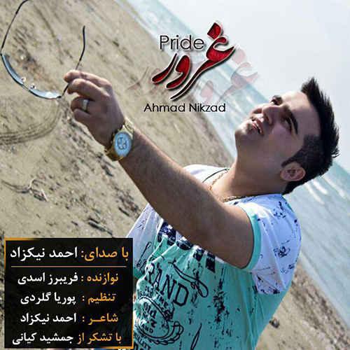 احمد نیکزاد غرور