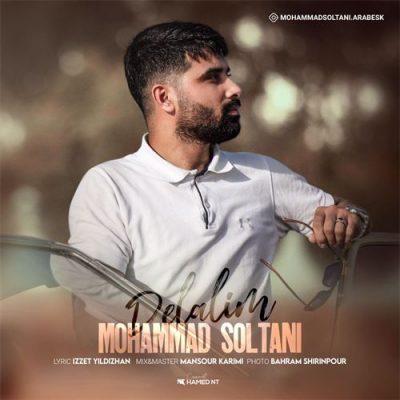 دانلود آهنگ ترکی دلالیم از محمد سلطانی