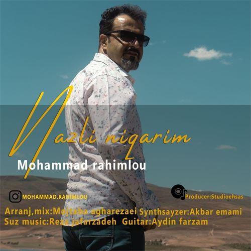 محمد رحیملو نازلی نیگاریم